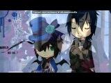«Себастьян и Сиэль» под музыку SID - Monochrome no Kiss(Ост к аниме